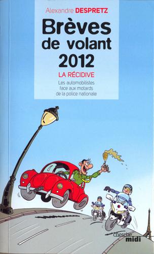 brèves de volant, anecdotes, humour, rire, livre, drôle,alexandre despretz